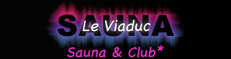 Le Viaduc Sauna Club Libertin à Clermont-Fd